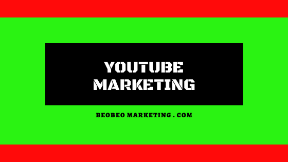 dịch vụ youtube marketing