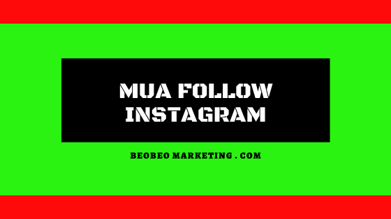 mua follow instagram