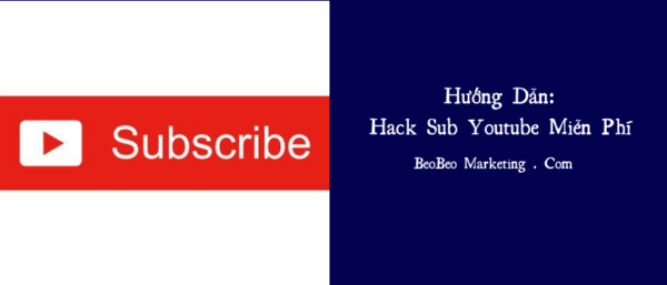Hack subscribe youtube | Cách hack sub Youtube miễn phí 2020